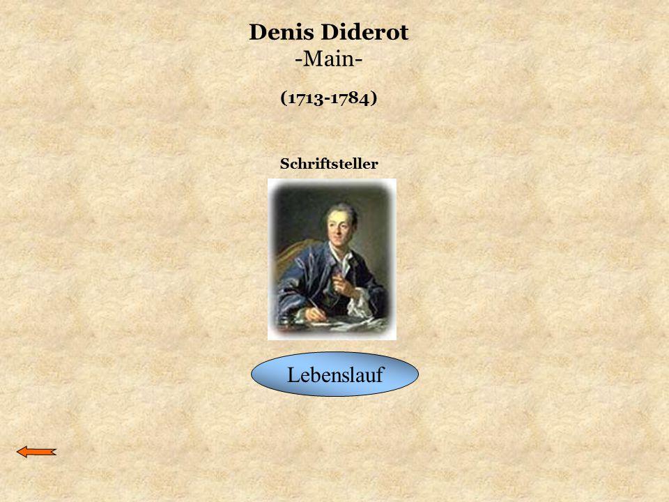 Denis Diderot -Main- Lebenslauf Schriftsteller (1713-1784)