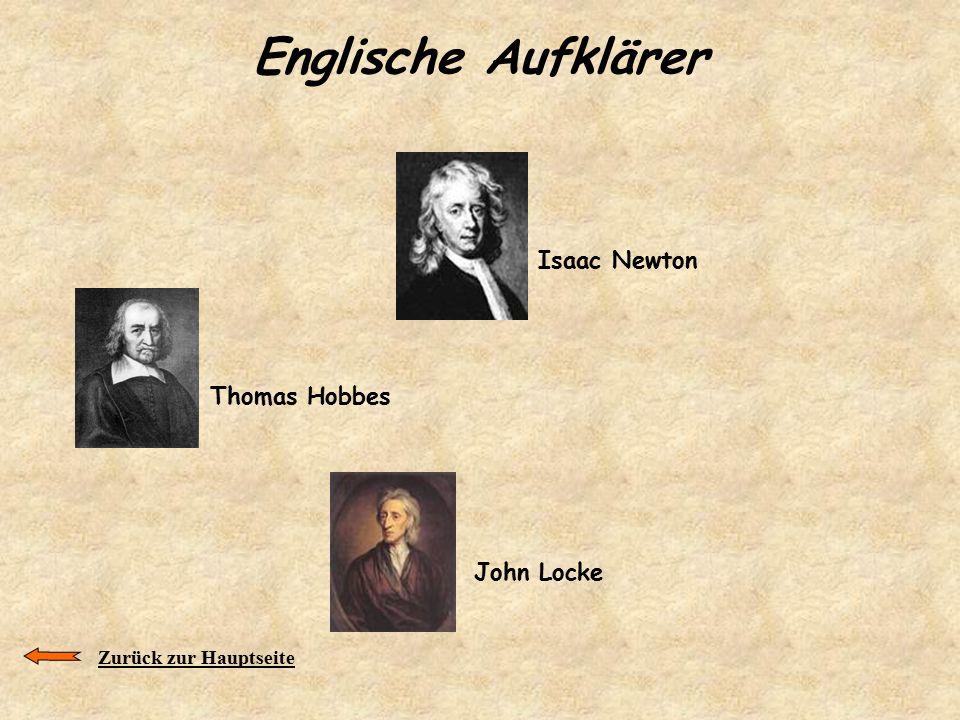 Englische Aufklärer Thomas Hobbes John Locke Zurück zur Hauptseite Isaac Newton