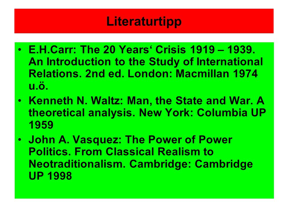 Literaturtipp E.H.Carr: The 20 Years' Crisis 1919 – 1939.