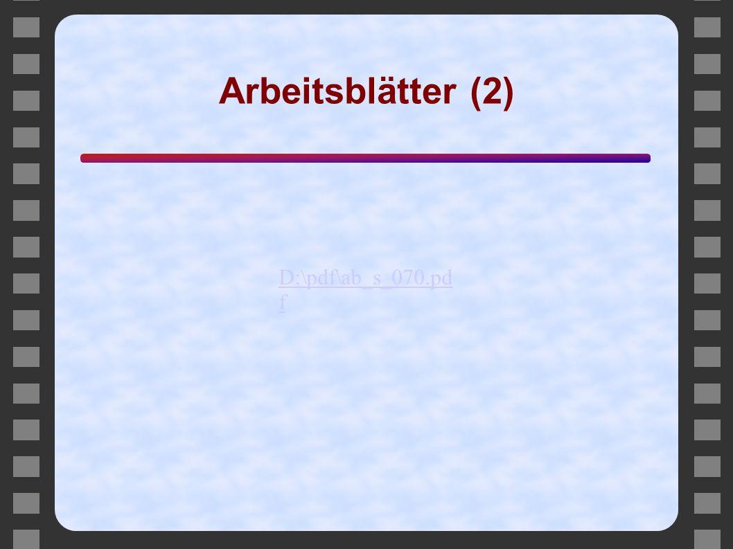 Arbeitsblätter (2) D:\pdf\ab_s_070.pd f