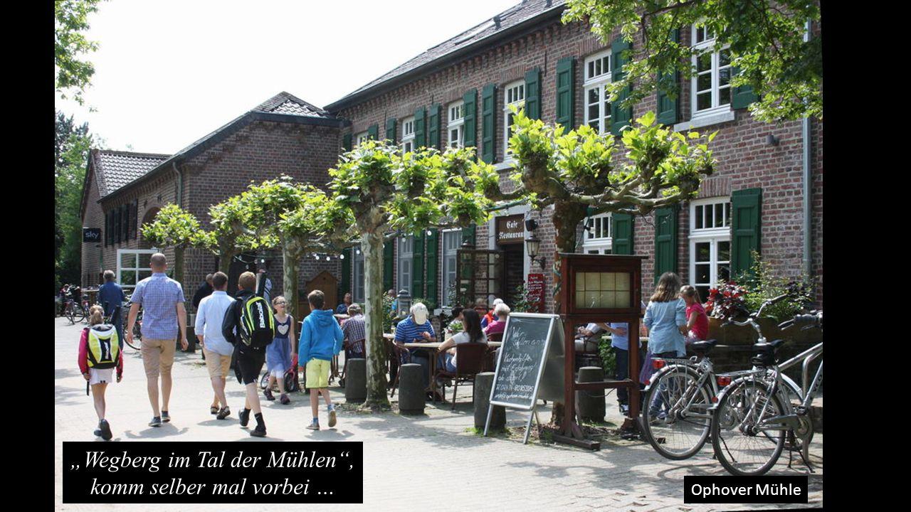 """Ophover Mühle """"Wegberg im Tal der Mühlen"""", komm selber mal vorbei …"""
