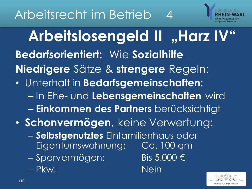 Arbeitsrecht im Betrieb 4 Arbeitslosengeld II- Harz IV Grundsicherung für Arbeitssuchende, SGB II: Gleichstellung der Arbeitssuchenden mit Sozialhilfe
