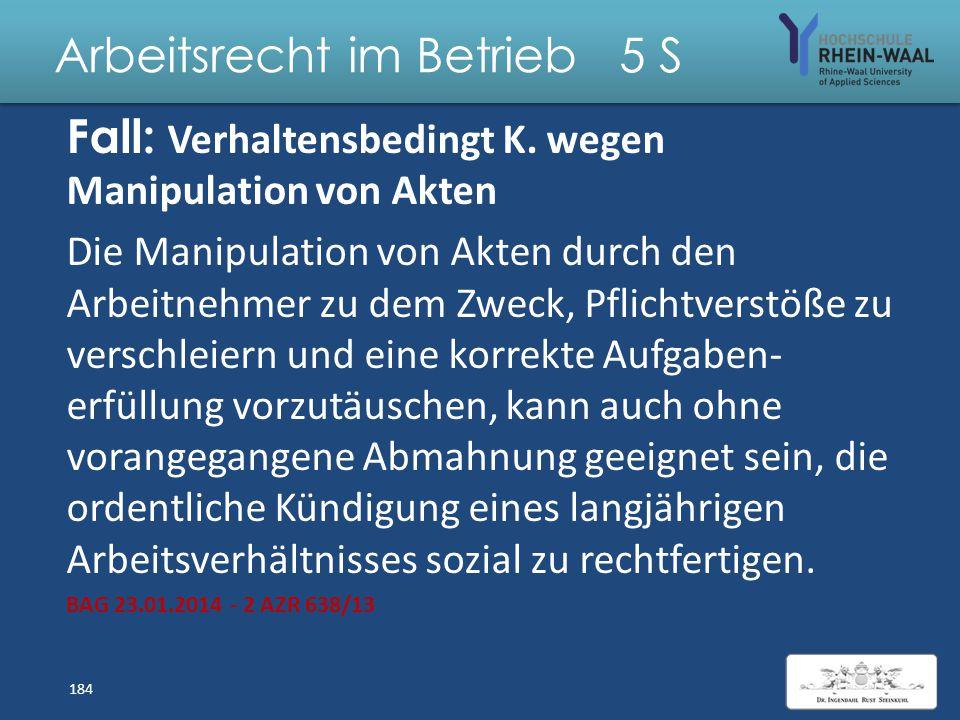 Arbeitsrecht im Betrieb 5 S Lösung: Außerordentliche Kündigung wg. sexueller Belästigung i.S.d. § 3 IV AGG : – unerwünschtes sexuell bestimmtes Verhal