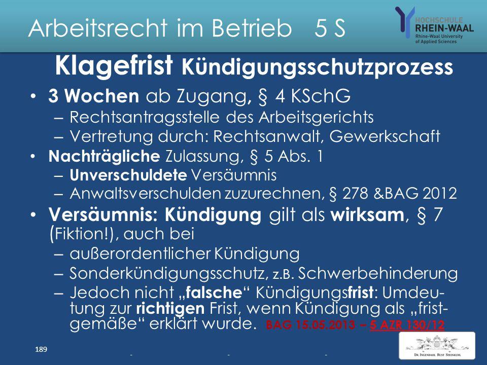Arbeitsrecht im Betrieb 5 S Betriebliches Eingliederungs- Management, § 84 Abs. 2 SGB IX AN (auch nicht behindert) ist innerhalb eines Jahres länger a