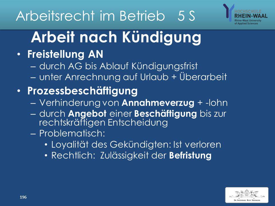 Arbeitsrecht im Betrieb 5 S Lösung: Änderungskündigung und Auflösungsantrag Änderungskündigung ist sozial unwirksam: – Arbeitsverhältnis bleibt in Loh