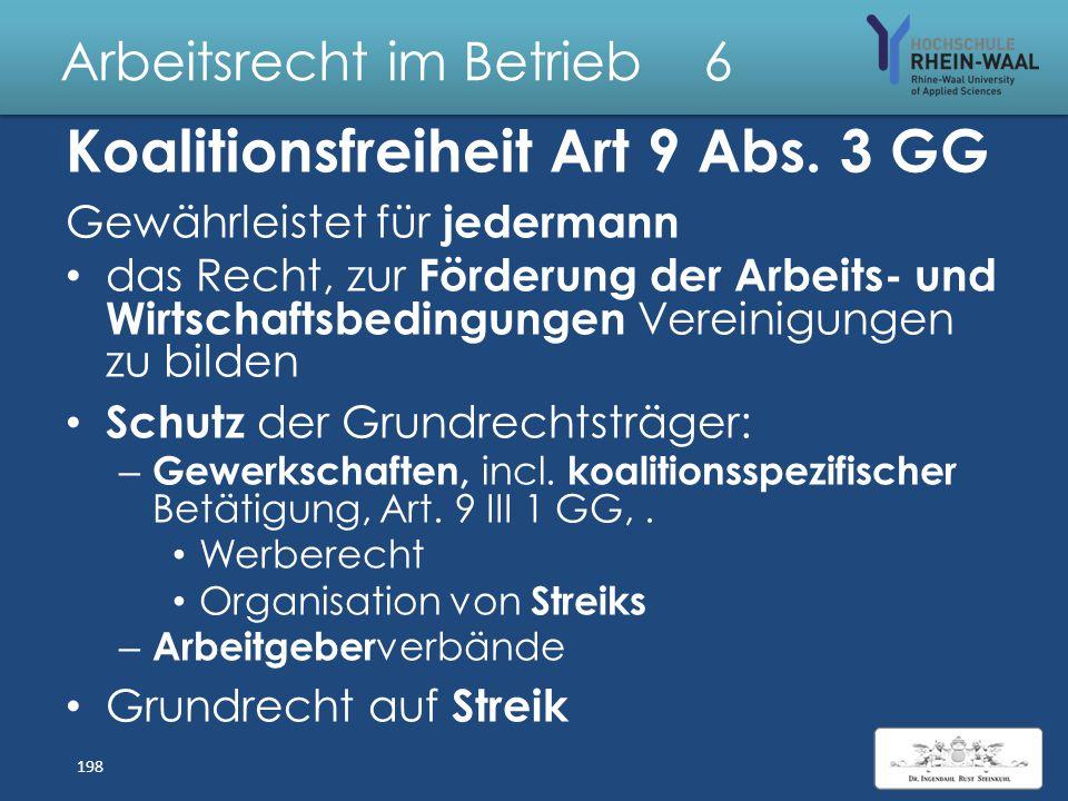 Arbeitsrecht im Betrieb 6 Gewerkschaften & Tarifverträge Arbeitnehmerüberlassung & Scheinselbständigkeit 197