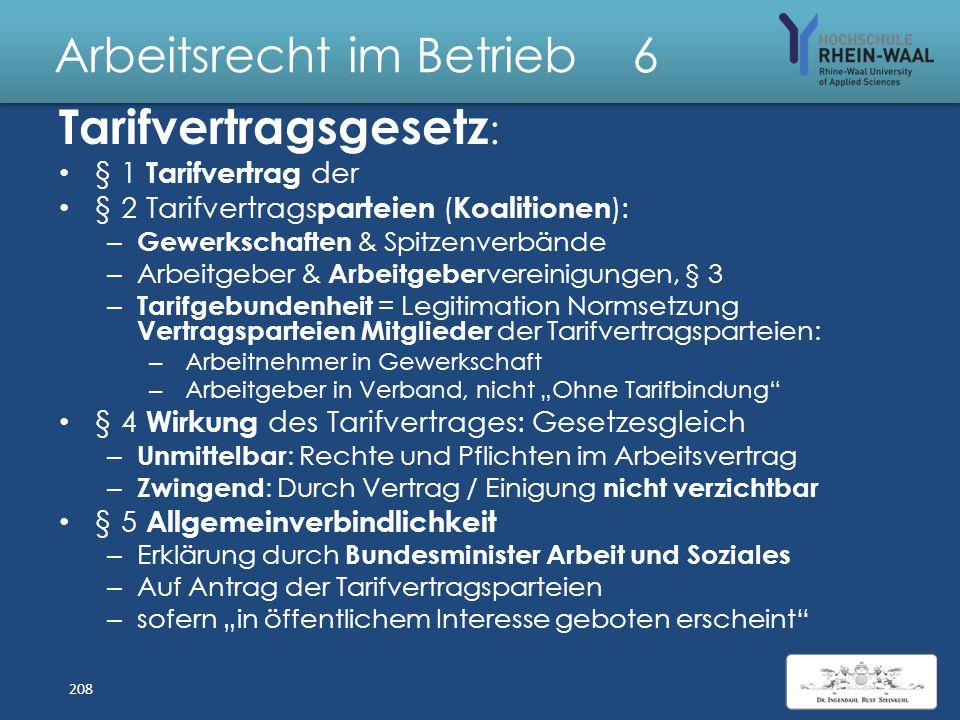 Arbeitsrecht im Betrieb 6 Arbeitskampfrecht Betriebsrat : – Friedenspflicht, § 74 BetrVG – darf seine Sachmittel nicht nutzen Gegen - Maßnahmen des Ar