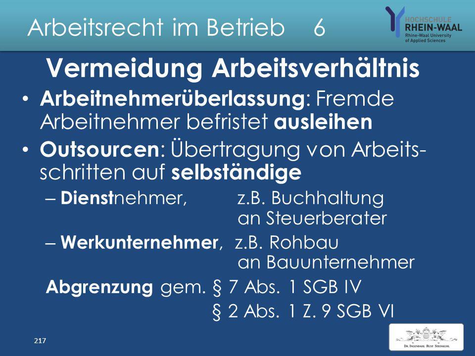 Arbeitsrecht im Betrieb 6 Mindestlohngesetz MiLoG Aufzeichnungspflicht Arbeitszeit, § 17 : – Bestimmte anfällige Wirtschaftszweige – Bis 2.958 €/ Mona