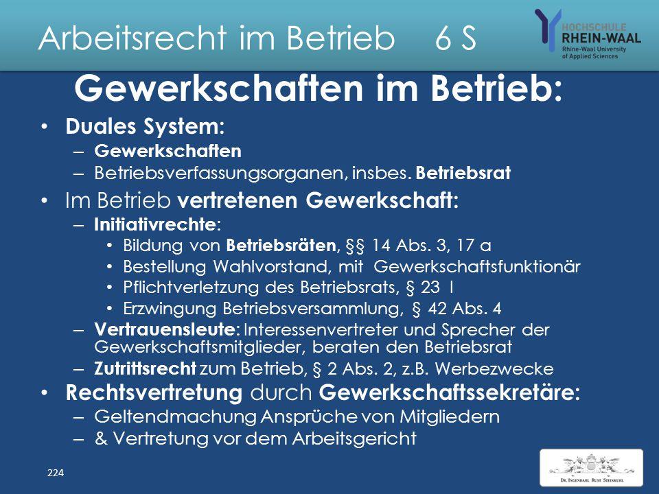 "Arbeitsrecht im Betrieb 6 S Kollektives Arbeitsrecht: Abgrenzung zu ""Individualarbeitsrecht"" Recht der arbeitsrechtlichen Koalitionen – Gewerkschaften"