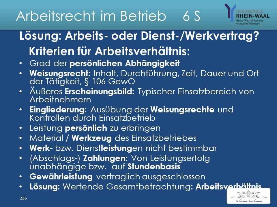 Arbeitsrecht im Betrieb 6 S Fall: Arbeits - oder Werkvertrag? U wurde für das Bayerische Landesamt für Denkmal- pflege (BLfD) seit 2005 aufgrund von 1