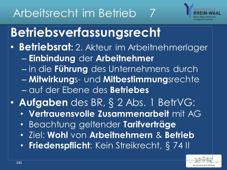 Arbeitsrecht im Betrieb 7 Betriebs- verfassungsrecht 240