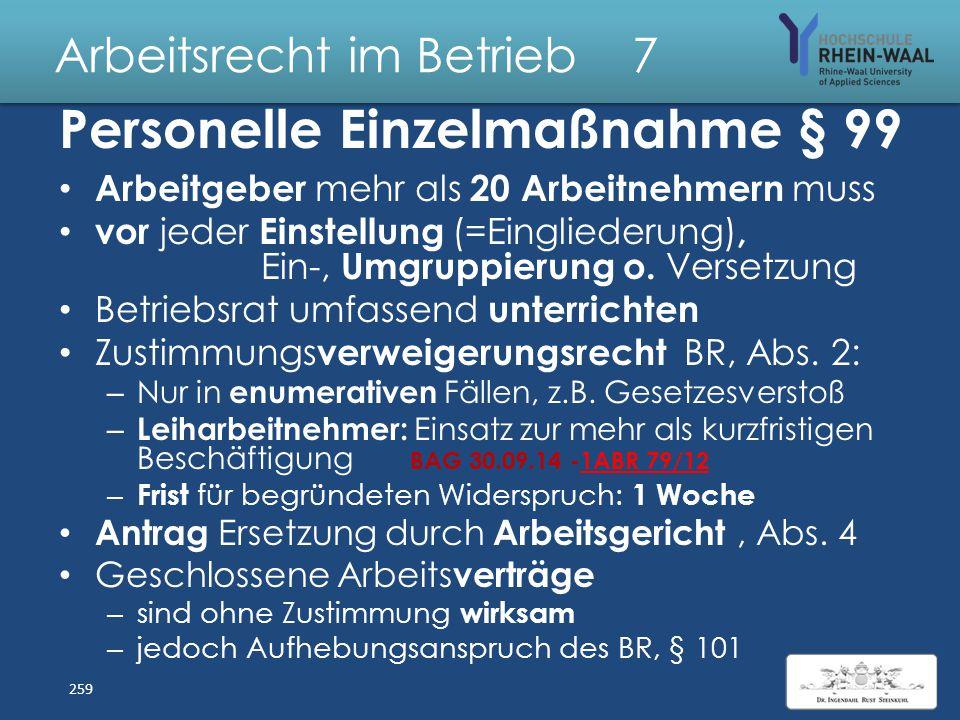 Arbeitsrecht im Betrieb 7 Beteiligung in allgemeinen personellen Angelegenheiten Personalplanung, § 92 Abs. 1: Informationspflicht über Personal- Beda