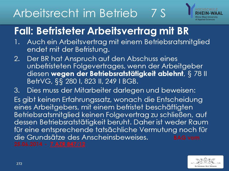 Arbeitsrecht im Betrieb 7 S Lösung: Ein Betriebsrat für alle Betriebsratsfähige Organisationseinheiten i.S.d. § 18 Abs. 2 BetrVG sind: 1. Betriebe gem