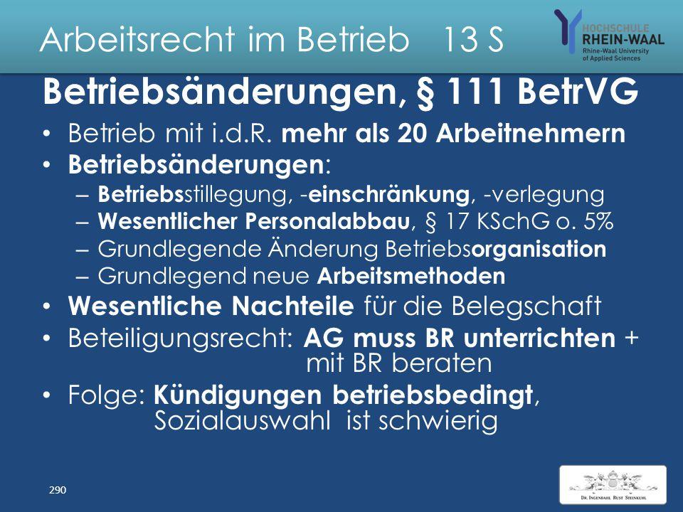 Arbeitsrecht im Betrieb 7 S Lösung: Rückkehr zur Klöckener AG Abspaltung + Betriebsübergang § 613 a: Bei Rückkehr kein sozialer Besitzstand Kündigungs
