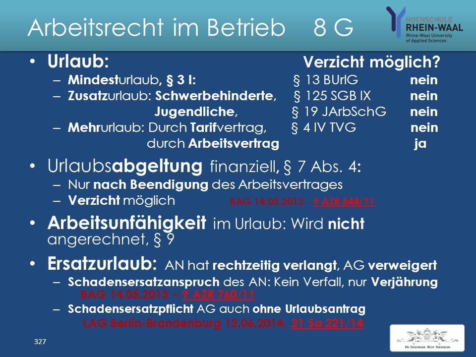 """Arbeitsrecht im Betrieb 8 S L: Unberechtigte AG - Weisung Weisungsrecht des AG, § 106 GewO: Arbeitsvertrag: - Gruppenleiterin - Anderer Einsatz """"bei B"""