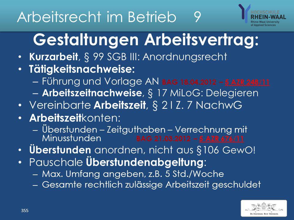 Arbeitsrecht im Betrieb 9 Erweiterung Direktionsrecht,§ 106 GewO Arbeitsort: Versetzungsklausel Arbeitszeit: Überstunden anordnen Flexibilisierung & S
