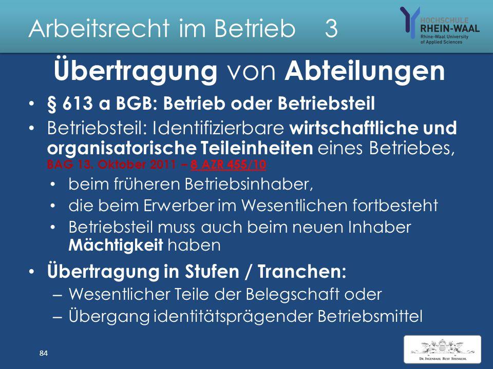 """Arbeitsrecht im Betrieb 3 Anwendungsfälle, § 613 a Unternehmensübernahme durch """"Asset Deal"""" : Übergang des Eigentums am wesentlichen Betriebsvermögen"""