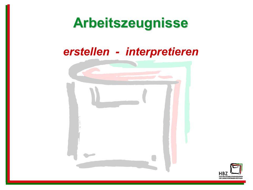 Arbeitszeugnisse erstellen - interpretieren
