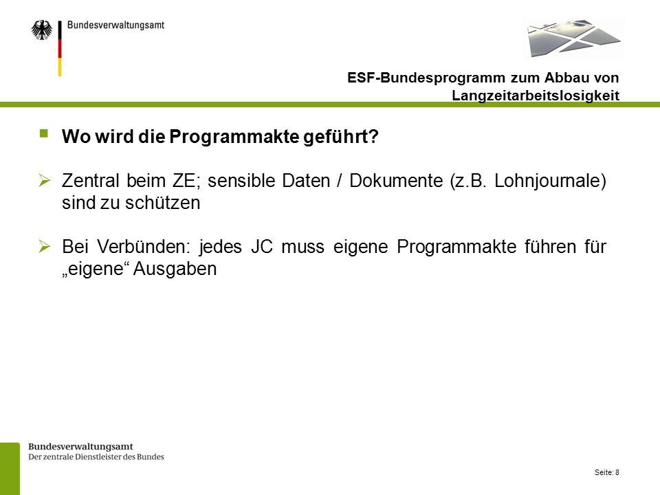 Seite: 8  Wo wird die Programmakte geführt. Zentral beim ZE; sensible Daten / Dokumente (z.B.