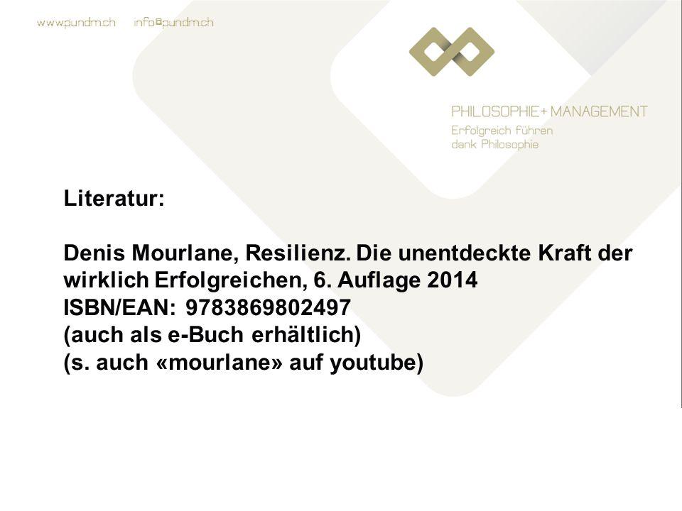 www.pundm.ch info@pundm.ch Literatur: Denis Mourlane, Resilienz.
