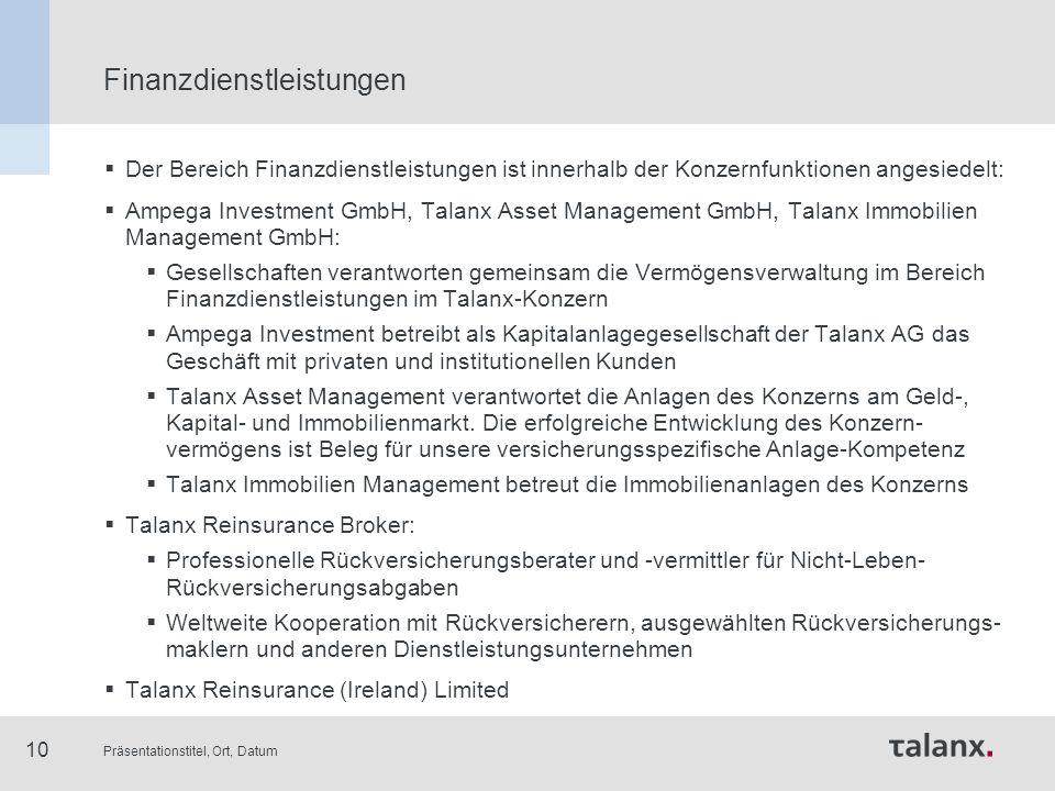 Präsentationstitel, Ort, Datum 10 Finanzdienstleistungen  Der Bereich Finanzdienstleistungen ist innerhalb der Konzernfunktionen angesiedelt:  Ampeg