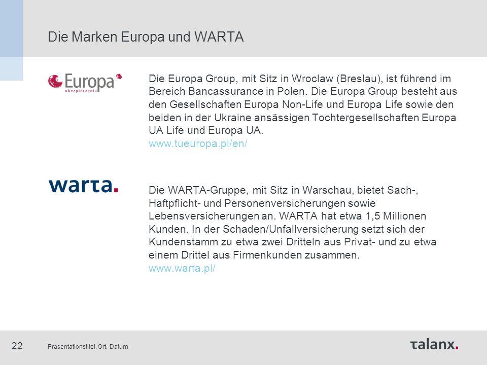 Präsentationstitel, Ort, Datum 22 Die Europa Group, mit Sitz in Wroclaw (Breslau), ist führend im Bereich Bancassurance in Polen. Die Europa Group bes