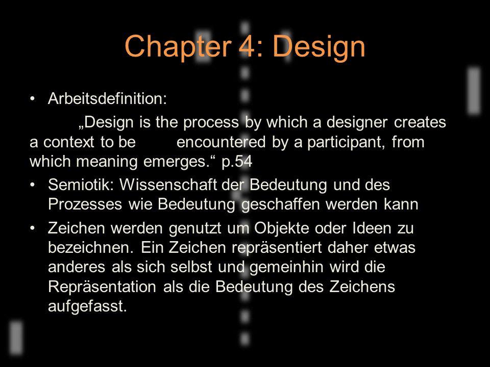 Chapter 4: Design Vier Schlüsselelemente des Konzeptes 'Zeichen' von C.S.