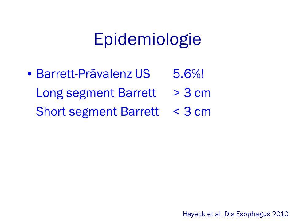 Epidemiologie Barrett-Prävalenz US5.6%.
