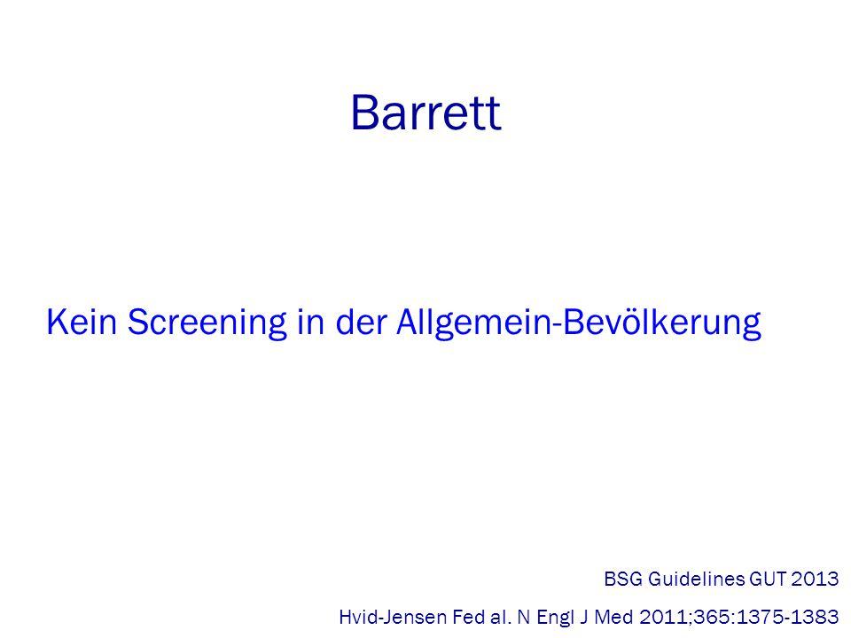 Barrett Kein Screening in der Allgemein-Bevölkerung BSG Guidelines GUT 2013 Hvid-Jensen Fed al.