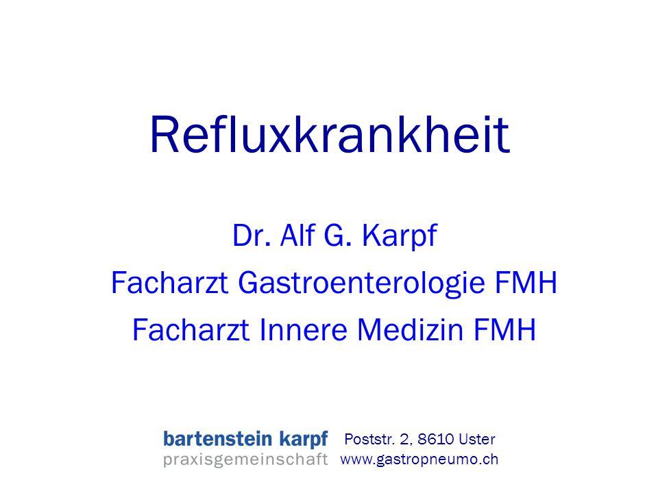 Refluxkrankheit Dr.Alf G.