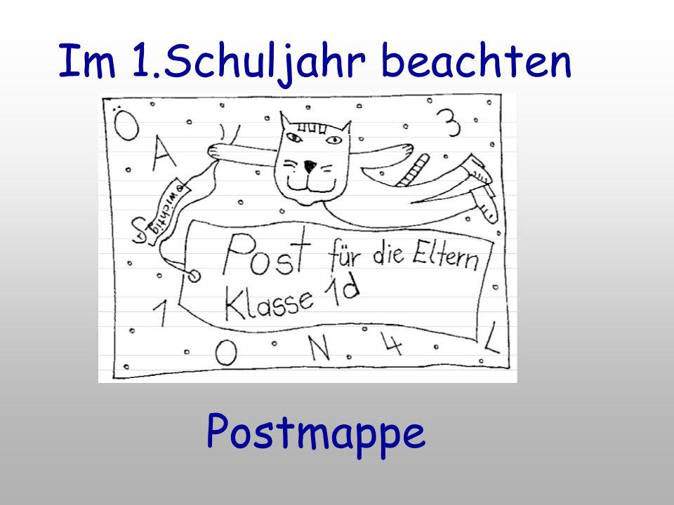 Im 1.Schuljahr beachten Postmappe