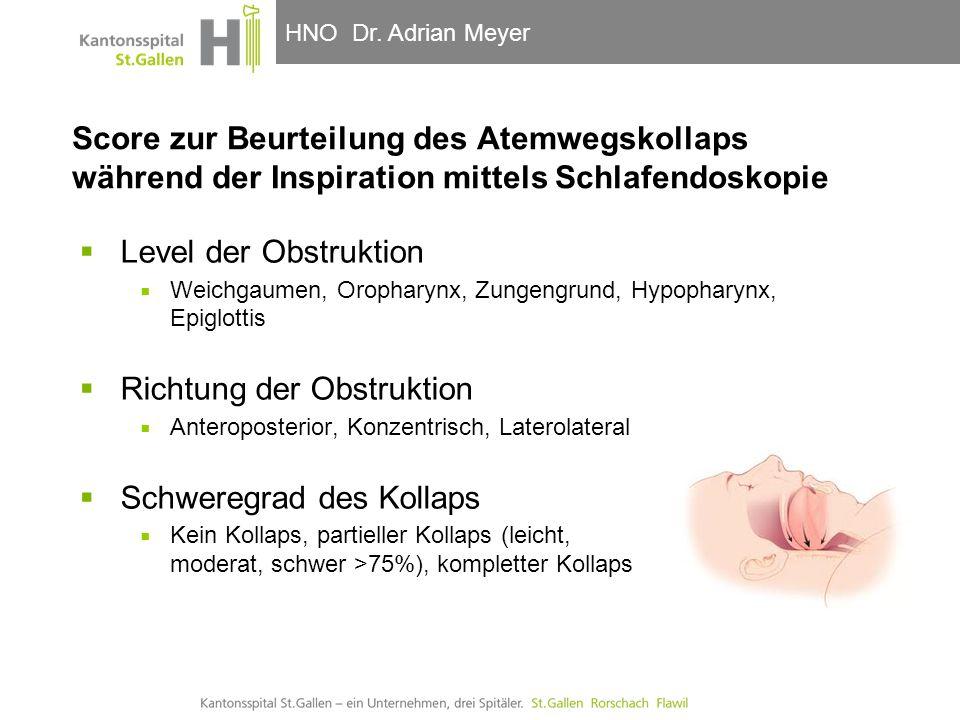 HNO-Klinik, Hals- und GesichtschirurgieHNO Dr. Adrian Meyer Score zur Beurteilung des Atemwegskollaps während der Inspiration mittels Schlafendoskopie
