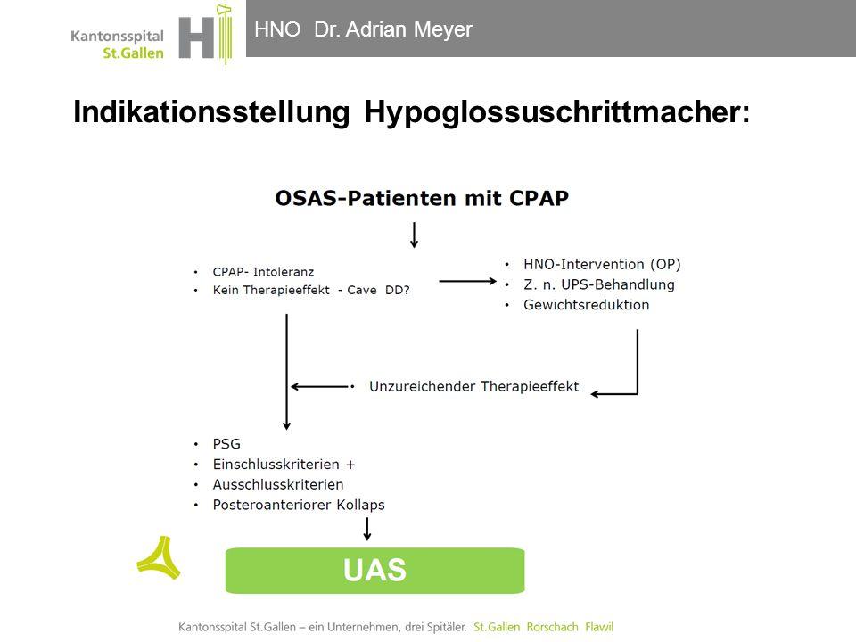 HNO-Klinik, Hals- und GesichtschirurgieHNO Dr. Adrian Meyer Indikationsstellung Hypoglossuschrittmacher: