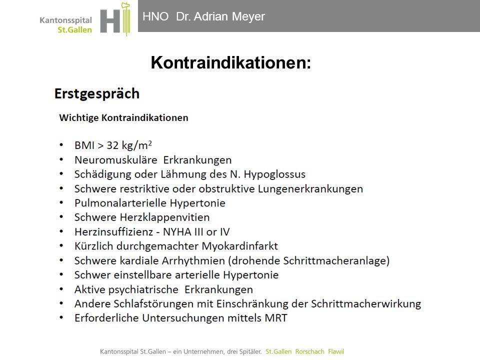 HNO-Klinik, Hals- und GesichtschirurgieHNO Dr. Adrian Meyer Kontraindikationen: