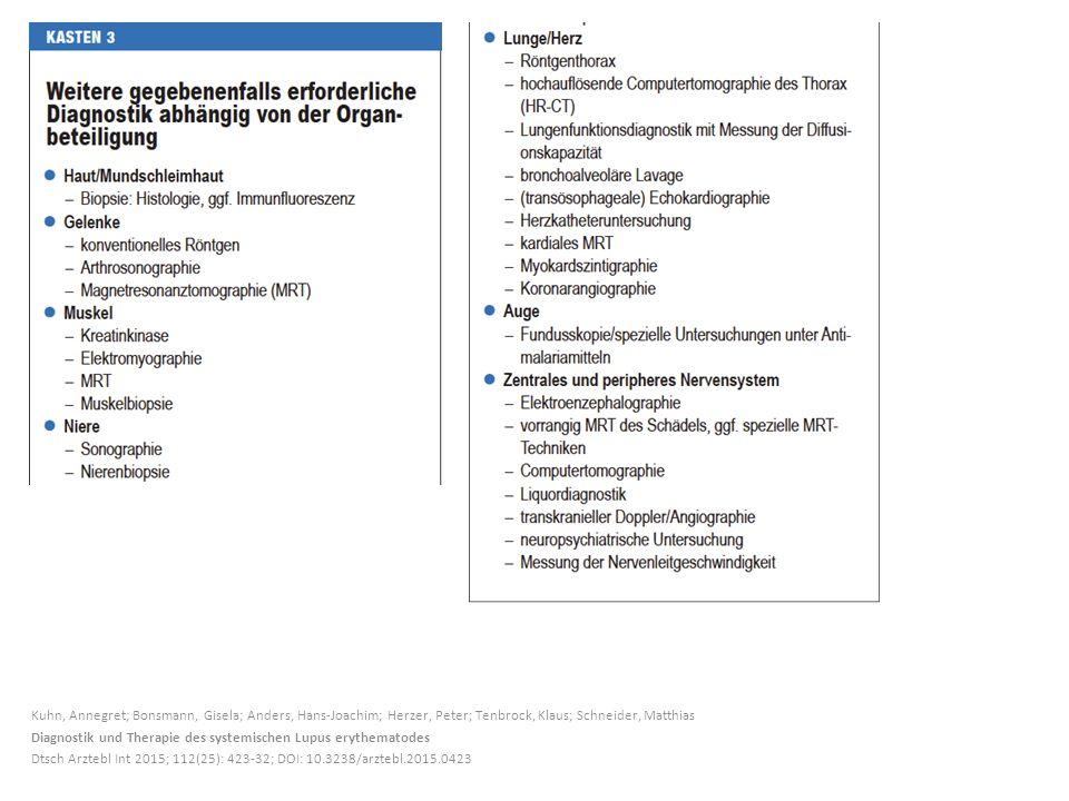 Kuhn, Annegret; Bonsmann, Gisela; Anders, Hans-Joachim; Herzer, Peter; Tenbrock, Klaus; Schneider, Matthias Diagnostik und Therapie des systemischen L