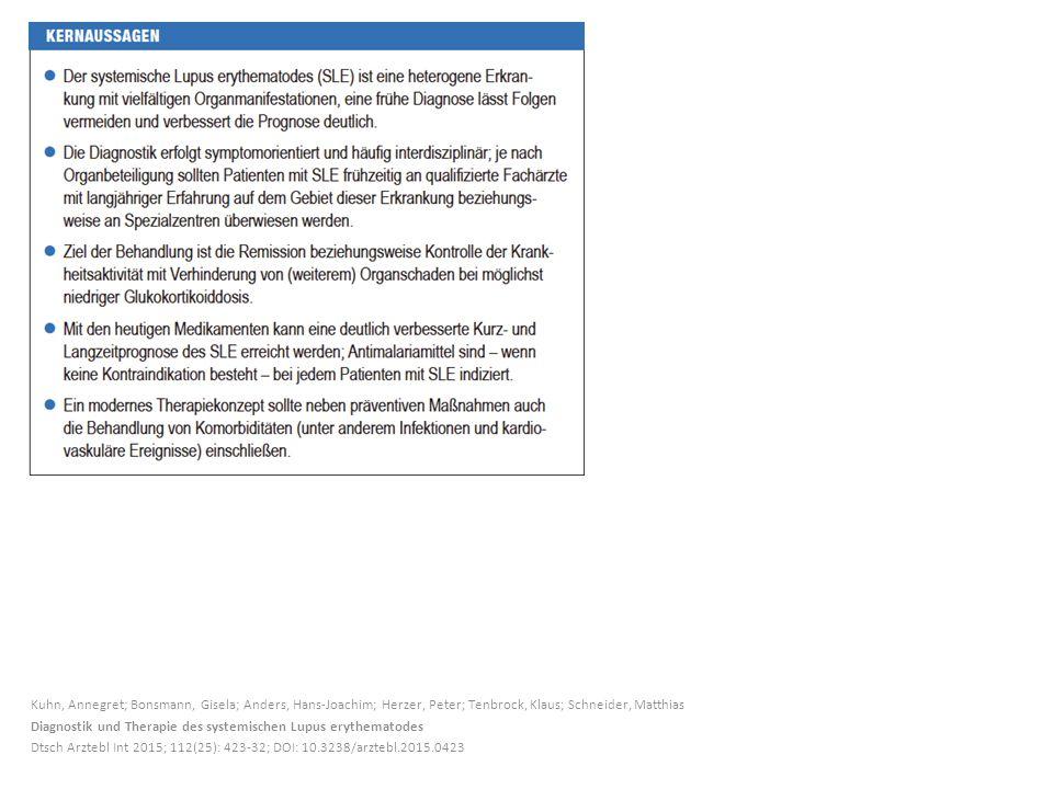 Kuhn, Annegret; Bonsmann, Gisela; Anders, Hans-Joachim; Herzer, Peter; Tenbrock, Klaus; Schneider, Matthias Diagnostik und Therapie des systemischen Lupus erythematodes Dtsch Arztebl Int 2015; 112(25): 423-32; DOI: 10.3238/arztebl.2015.0423