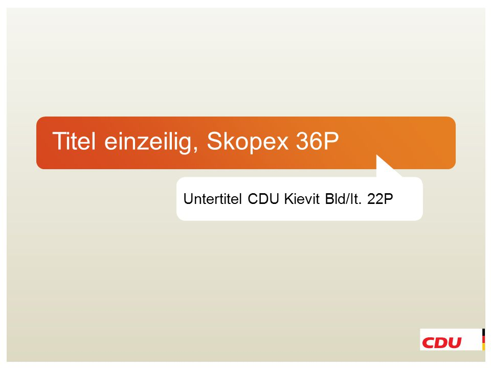 Titel einzeilig, Skopex 36P Untertitel CDU Kievit Bld/It. 22P