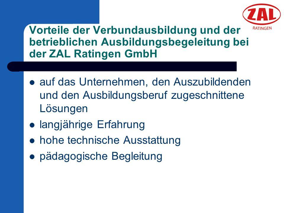 Vorteile der Verbundausbildung und der betrieblichen Ausbildungsbegeleitung bei der ZAL Ratingen GmbH auf das Unternehmen, den Auszubildenden und den