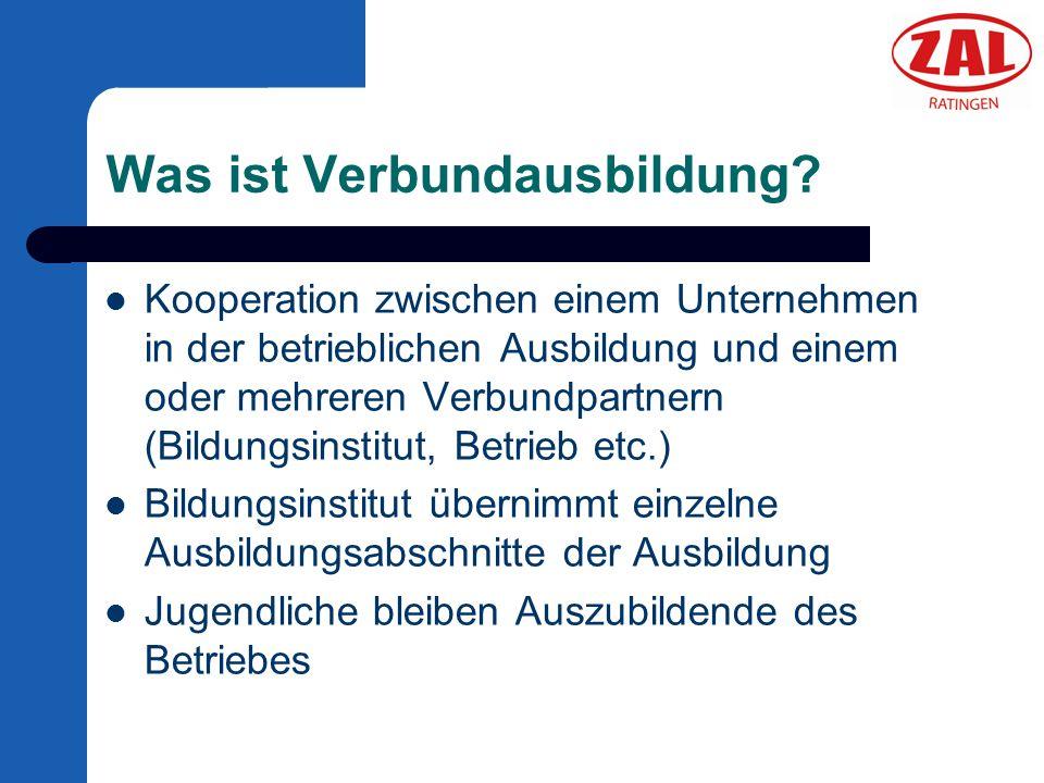 Was ist Verbundausbildung? Kooperation zwischen einem Unternehmen in der betrieblichen Ausbildung und einem oder mehreren Verbundpartnern (Bildungsins