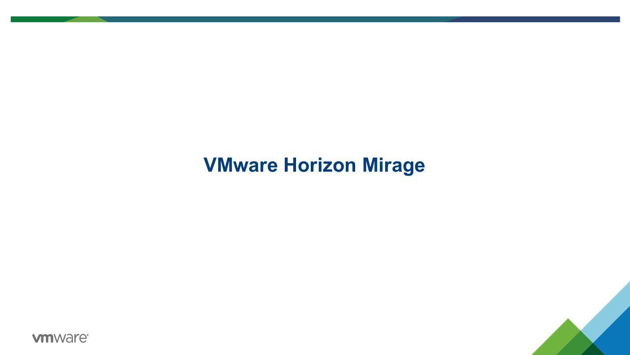 VMware Horizon Mirage
