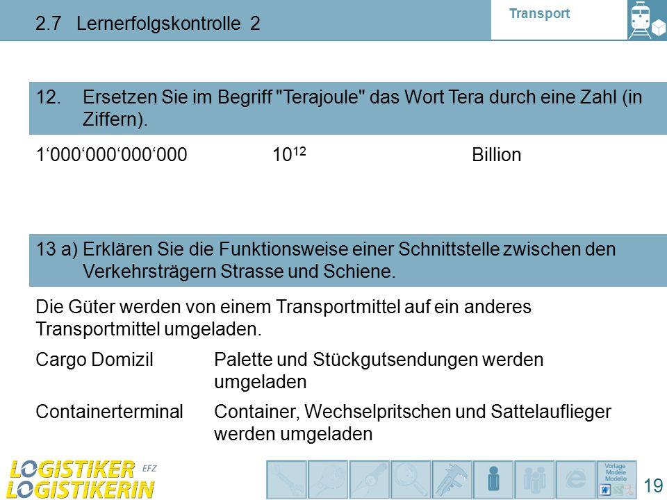 Transport 2.7 Lernerfolgskontrolle 2 19 12.