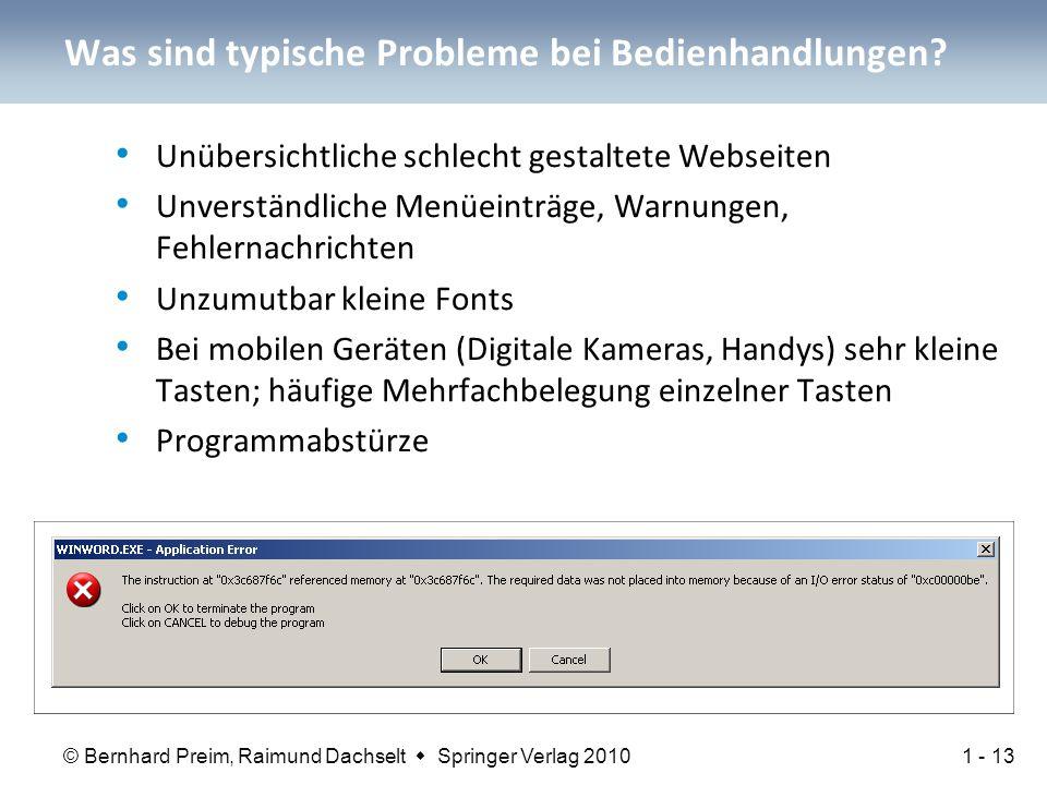 © Bernhard Preim, Raimund Dachselt  Springer Verlag 2010 Was sind typische Probleme bei Bedienhandlungen.