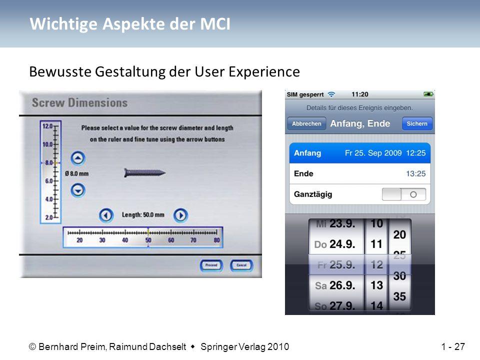 © Bernhard Preim, Raimund Dachselt  Springer Verlag 2010 Wichtige Aspekte der MCI Bewusste Gestaltung der User Experience 1 - 27