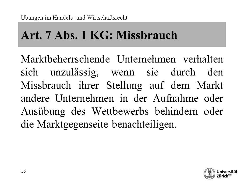Übungen im Handels- und Wirtschaftsrecht 16 Art. 7 Abs.