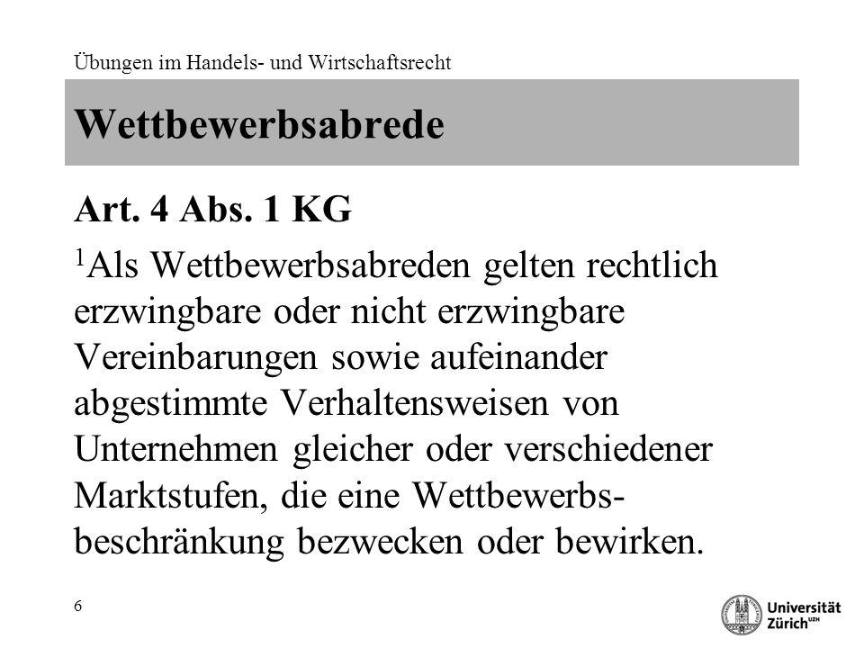 Übungen im Handels- und Wirtschaftsrecht 17 Verweigerung von Geschäftsbeziehungen Art.