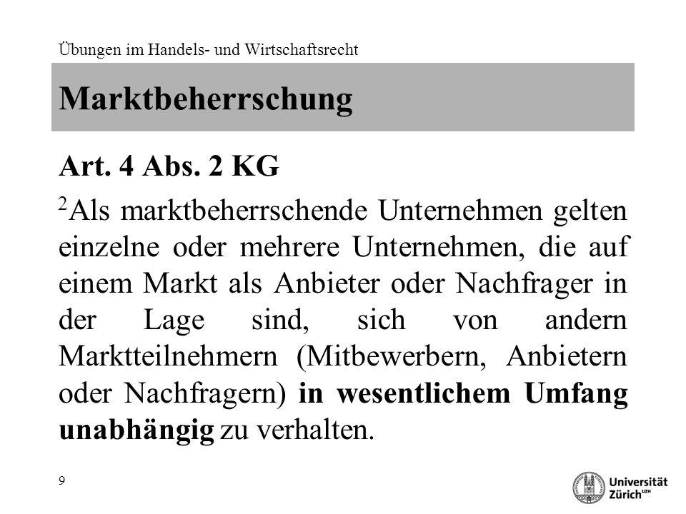 Übungen im Handels- und Wirtschaftsrecht 9 Marktbeherrschung Art.