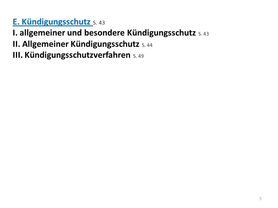 E. Kündigungsschutz S. 43 I. allgemeiner und besondere Kündigungsschutz S. 43 II. Allgemeiner Kündigungsschutz S. 44 III. Kündigungsschutzverfahren S.