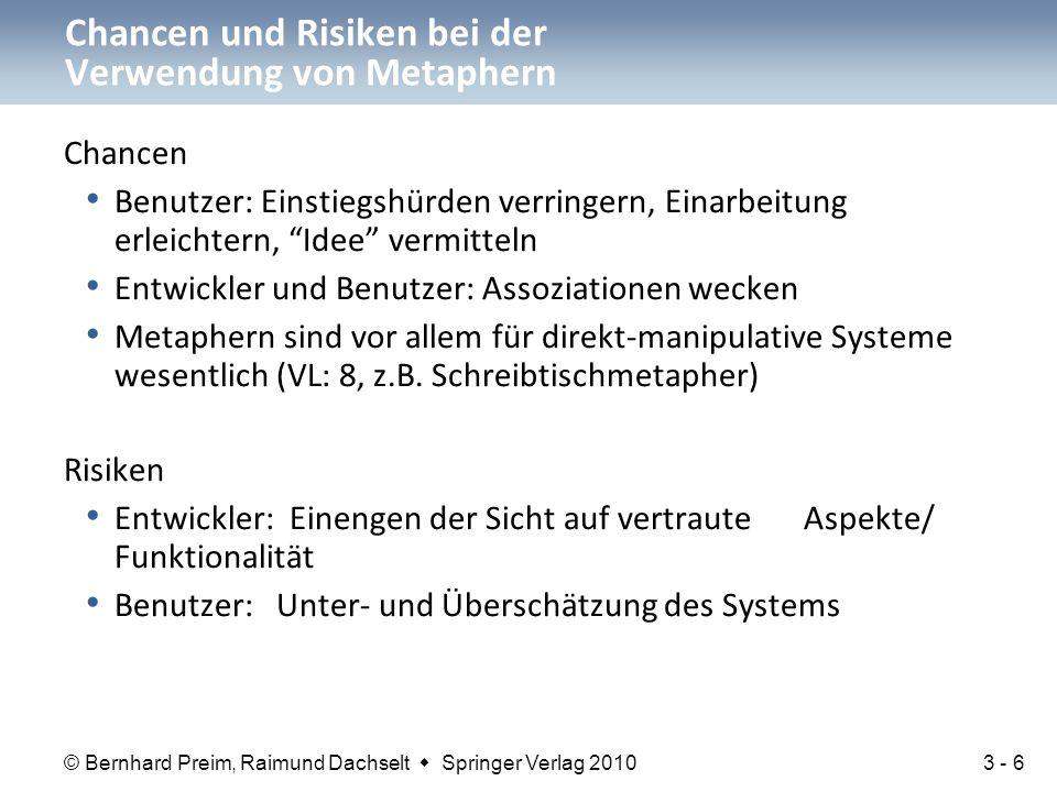 """© Bernhard Preim, Raimund Dachselt  Springer Verlag 2010 Chancen Benutzer: Einstiegshürden verringern, Einarbeitung erleichtern, """"Idee"""" vermitteln En"""