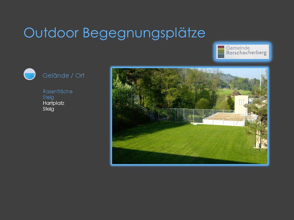 Outdoor Begegnungsplätze Rasenfläche Steig Hartplatz Steig Gelände / Ort
