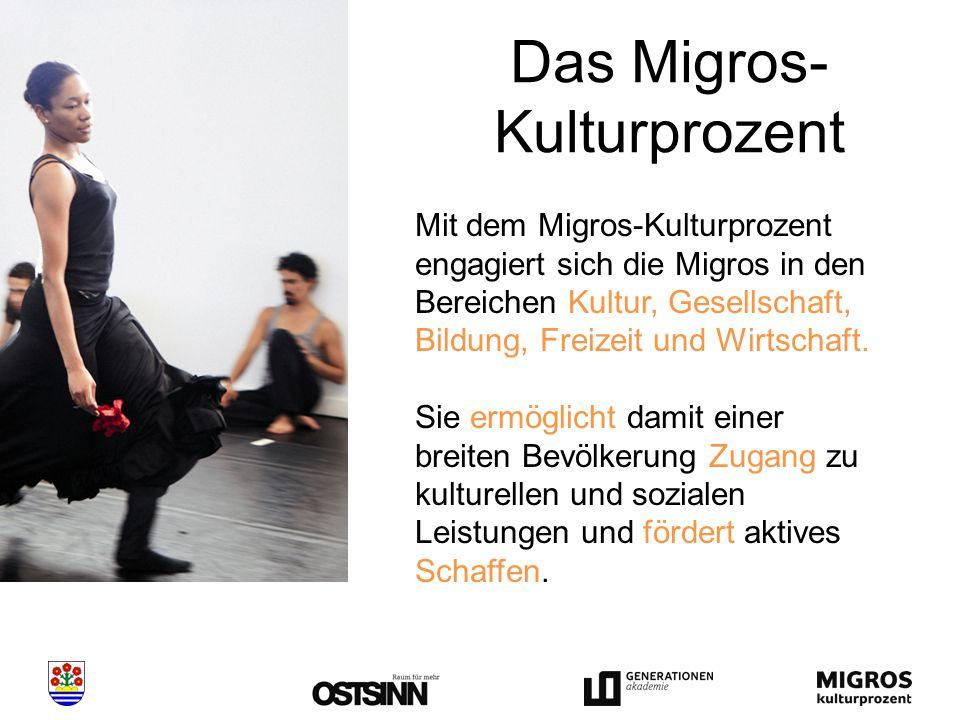 Das Migros- Kulturprozent Mit dem Migros-Kulturprozent engagiert sich die Migros in den Bereichen Kultur, Gesellschaft, Bildung, Freizeit und Wirtschaft.